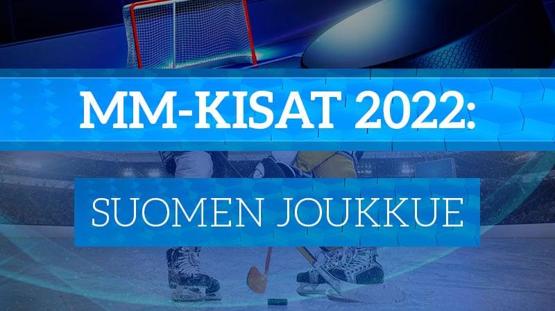 jääkiekon mm-kisat 2022 suomen joukkue leijonat